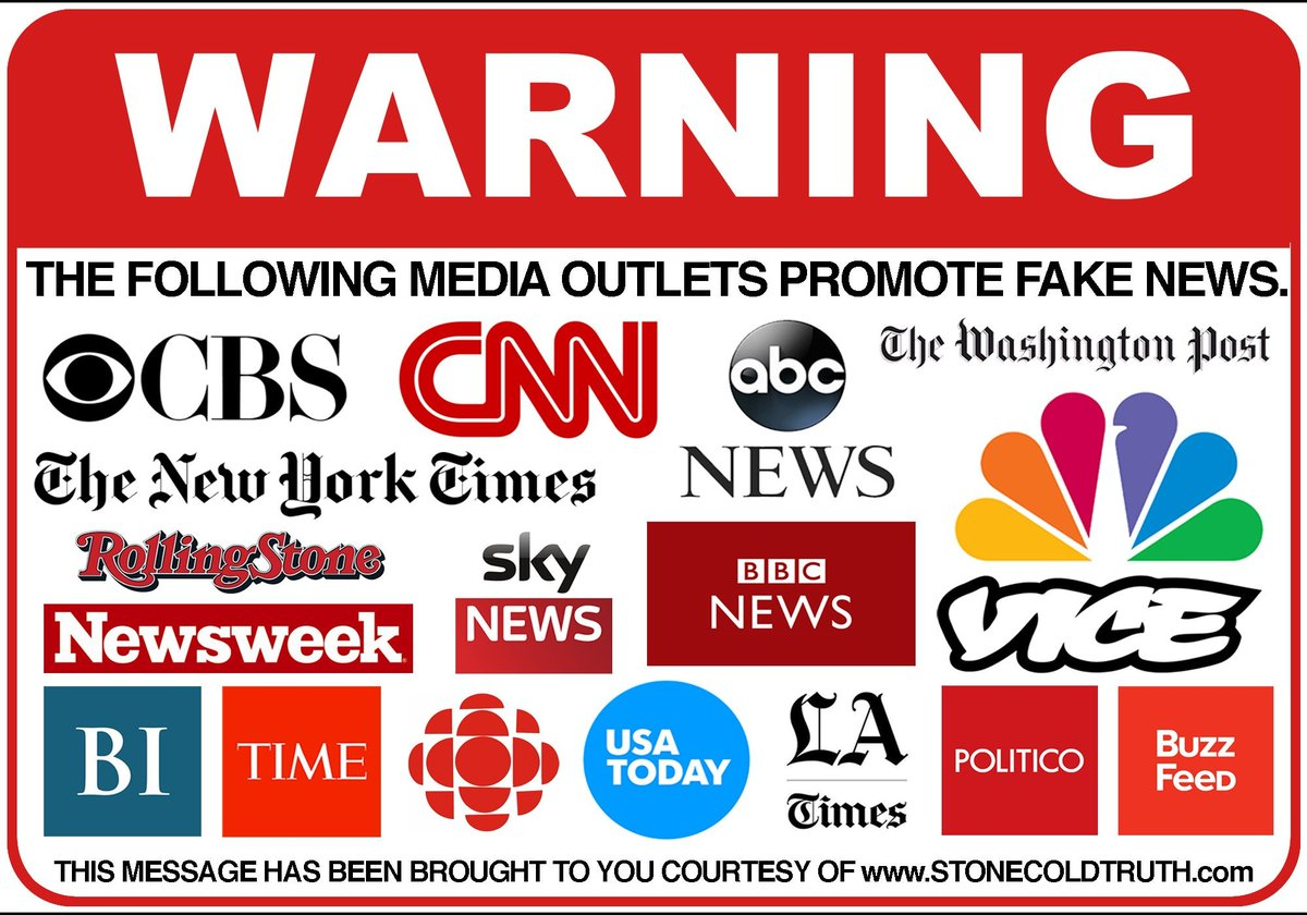The Following MSM Outlets Promote FAKE NEWS !!!